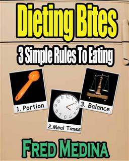 dieting bites 3 rules to eating